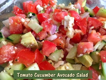 Recipe:  Tomato Cucumber Avocado Salad