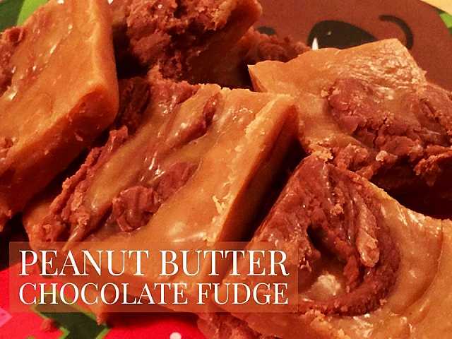 ​​Holiday Recipes - Peanut Butter Chocolate Fudge